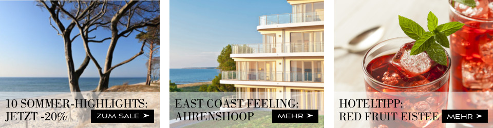 Sommer-Highlights, Grand Hotel Ahrenshoop und Red Fruit Eistee