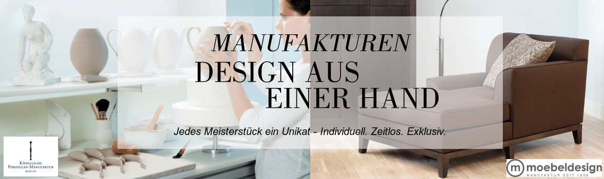 Manufaktur Design Made in Germany